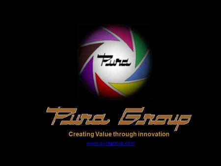 Www.puragroup.com Creating Value through innovation.