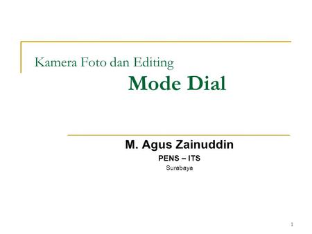 Kamera Foto dan Editing Mode Dial