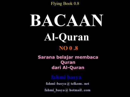 BACAAN Al-Quran NO 0 .8 fahmi basya Flying Book 0.8