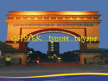 Divisi PR & Marketing UNNAR GAPTEK….tyuuss…miyapa.
