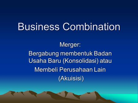 Business Combination Merger: