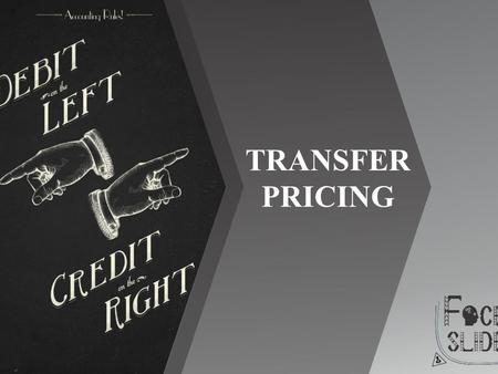 TRANSFER PRICING.