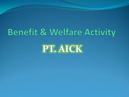 Benefit & Welfare Activity