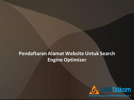 Pendaftaran Alamat Website Untuk Search Engine Optimizer.