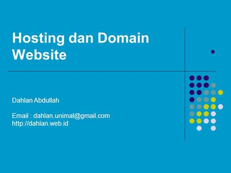 Hosting dan Domain Website  Dahlan Abdullah