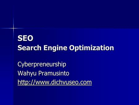 SEO Search Engine Optimization Cyberpreneurship Wahyu Pramusinto