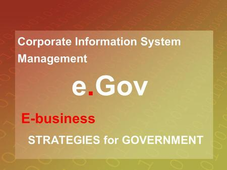 E-business STRATEGIES for GOVERNMENT