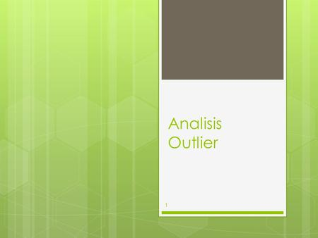 Analisis Outlier.