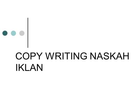 COPY WRITING NASKAH IKLAN