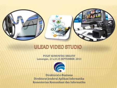 ULEAD VIDEO STUDIO Direktorat e-Business