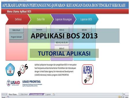 APPLIKASI BOS 2013 TUTORIAL APLIKASI.