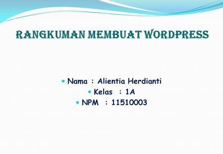 Rangkuman Membuat Wordpress