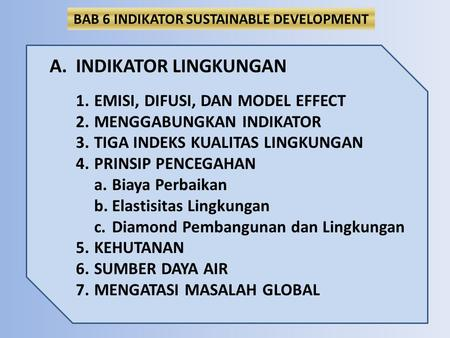 BAB 6 INDIKATOR SUSTAINABLE DEVELOPMENT