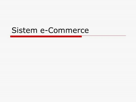 Sistem e-Commerce.