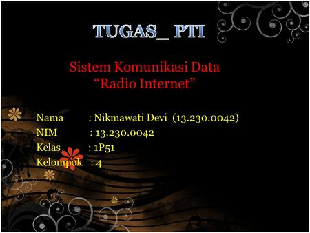 "Sistem Komunikasi Data ""Radio Internet"""