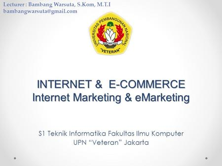 INTERNET & E-COMMERCE Internet Marketing & eMarketing