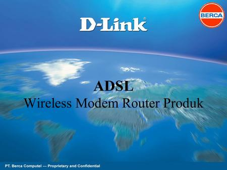 Page 1 of 62 ADSL Wireless Modem Router Produk. Page 2 of 62 D-LINK ADSL Produk DSL-2640TDSL-2600U.