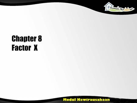 Chapter 8 Factor X.