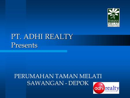 PT. ADHI REALTY Presents