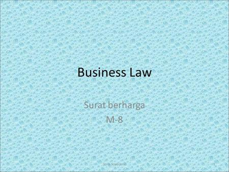 Business Law Surat berharga M-8 Tony Soebijono.