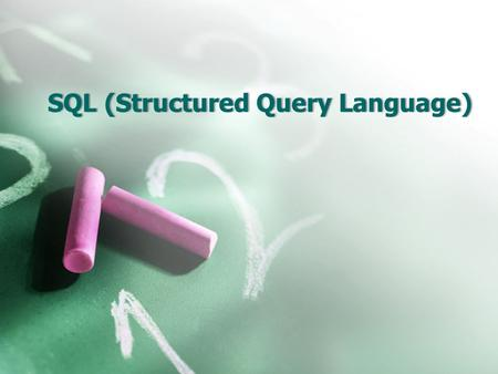 SQL(StructuredQueryLanguage)SQL (Structured Query Language)