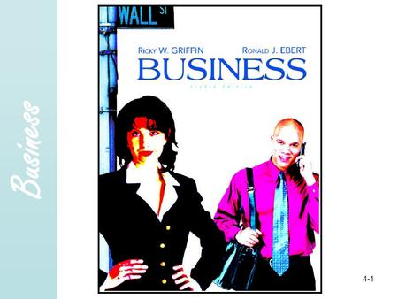 Business Copyright 2005 Prentice- Hall, Inc. 4-1.