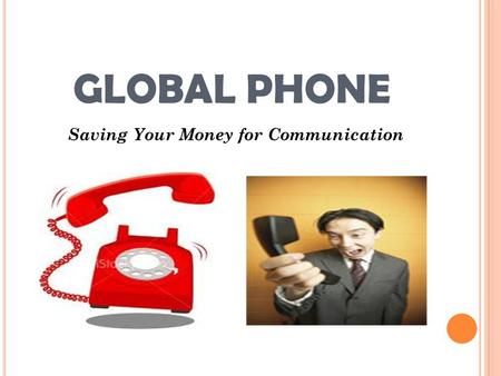 Saving Your Money for Communication