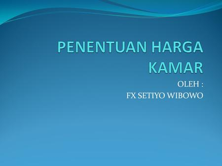 OLEH : FX SETIYO WIBOWO. DEFINISI  Price. ( Philip Kotler ) It is the amount of money charged for a product or service. More broadly, price is the sum.