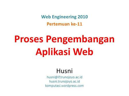 Web Engineering 2010 Pertemuan ke-11