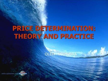 PRICE DETERMINATION: THEORY AND PRACTICE