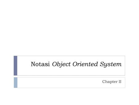 Notasi Object Oriented System