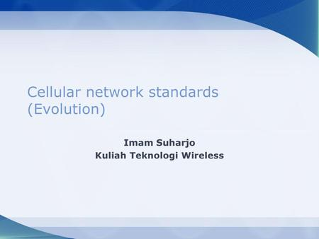 Cellular network standards (Evolution)