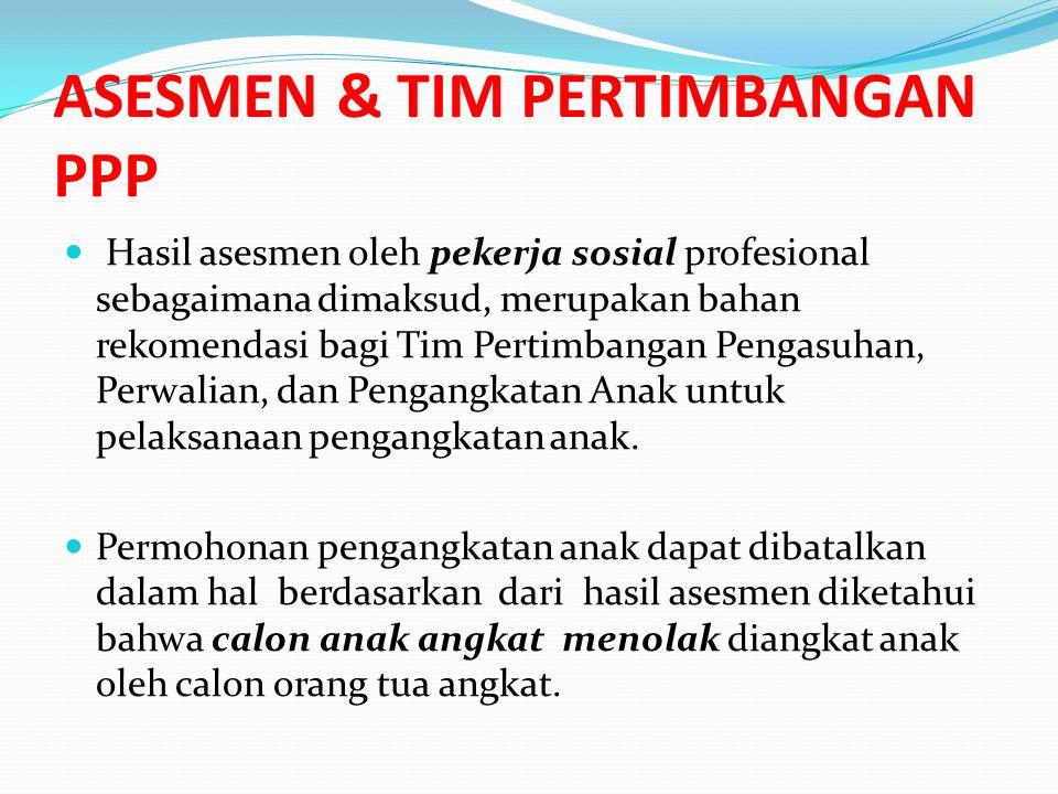 Pengangkatan anak terdiri atas : a.pengangkatan anak antar Warga Negara Indonesia; dan b.