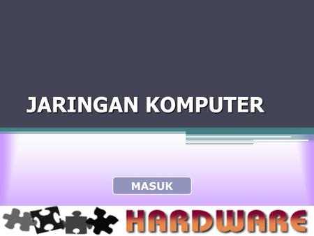 JARINGAN KOMPUTER MASUK. NETWORK TYPE NETWORK TYPE •Peer-to-Peer Networking •Client-server Networking NEXTBACK.