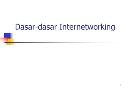 Dasar-dasar Internetworking