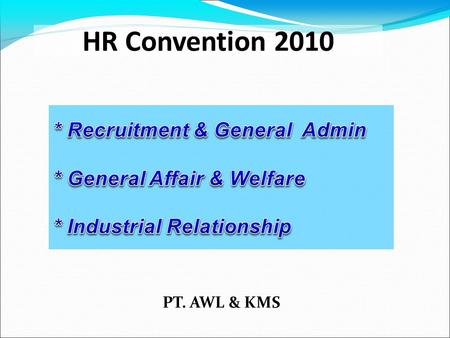 HR Convention 2010 PT. AWL & KMS RECRUITMENT & ADMIN.
