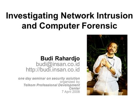 Investigating Network Intrusion and Computer Forensic