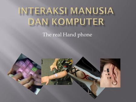 The real Hand phone. Fitri Dwi Ariyanti (11.41011.0030)