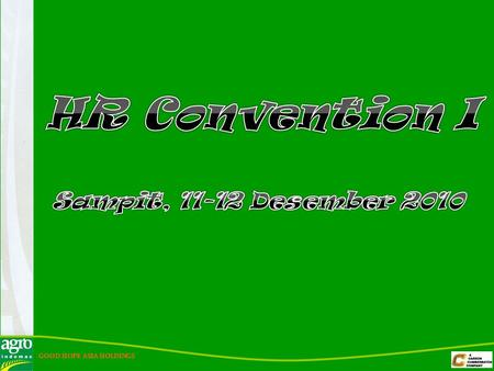 HR Convention I Sampit, 11-12 Desember 2010.