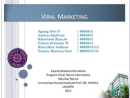 Viral Marketing Agung Dwi P | Amiras Sjafwan |
