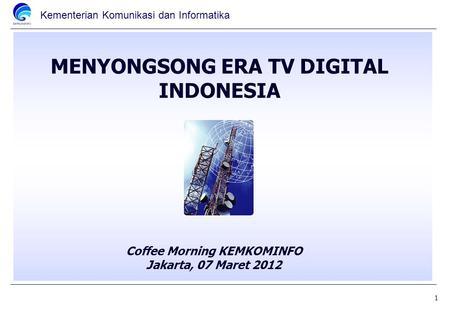 MENYONGSONG ERA TV DIGITAL INDONESIA
