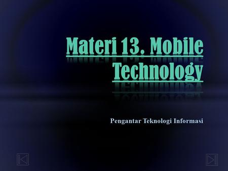Materi 13. Mobile Technology