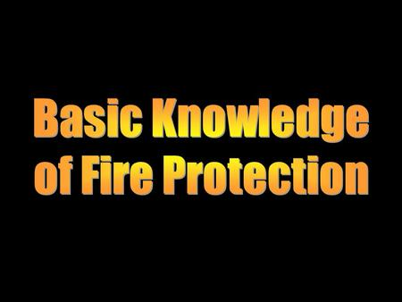 Basic Knowledge of Fire Protection.