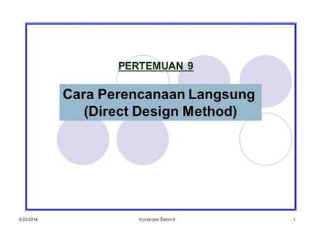 Cara Perencanaan Langsung (Direct Design Method)