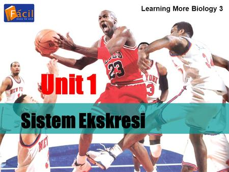 Learning More Biology 3 Unit 1 Sistem Ekskresi.