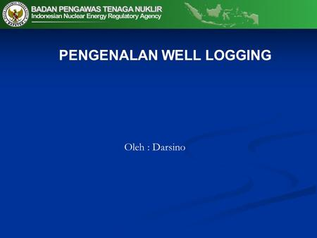 PENGENALAN WELL LOGGING