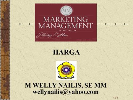 HARGA M WELLY NAILIS, SE MM wellynailis@yahoo.com.
