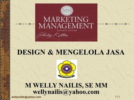 11-1 M WELLY NAILIS, SE MM DESIGN & MENGELOLA JASA.
