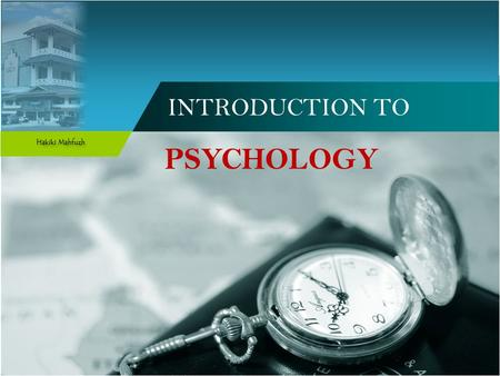 INTRODUCTION TO PSYCHOLOGY. Recommended Literature 1. Introduction to Psychology : Gateway to Mind and Behavior by Dennis Coon and John O. Mitterer 2.
