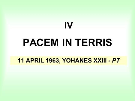 11 APRIL 1963, YOHANES XXIII - PT